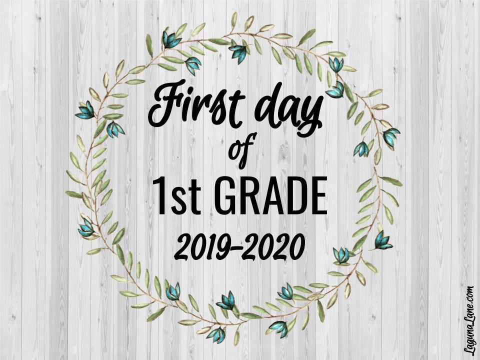 photograph regarding First Day of 1st Grade Printable called Farmhouse Very first Working day of Higher education Symptoms 2019-2020 Free of charge